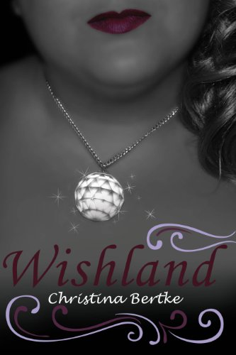 Wishland by [Bertke, Christina]