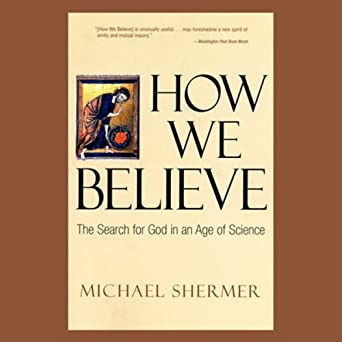 How we believe michael shermer
