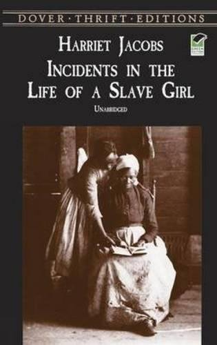Incidents In Life Of A Slave Girl