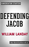 Conversations on Defending Jacob: A Novel By William Landay   Conversation Starters