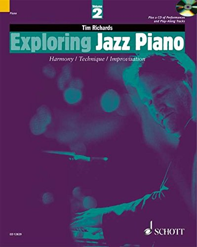 - Exploring Jazz Piano - Volume 2: Book/CD (The Schott Pop Styles Series)
