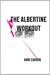 The Albertine Workout (Poetry Pamphlets)