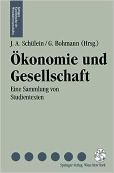 Konomie Und Gesellschaft (Springers Kurzlehrbucher Der Wirtschaftswissenschaften)