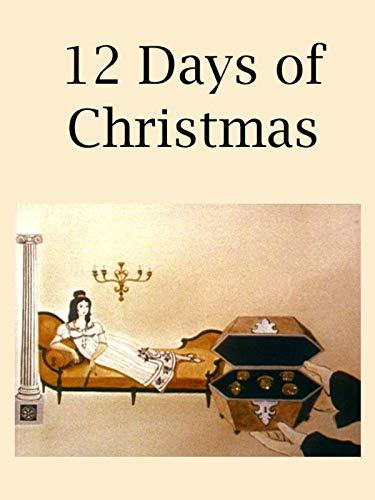12 Days of Christmas (Day Origins Christmas Of The)