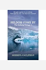 [ Seldom Come by By Caulfield, MS Sherryl ( Author ) Paperback 2013 ]