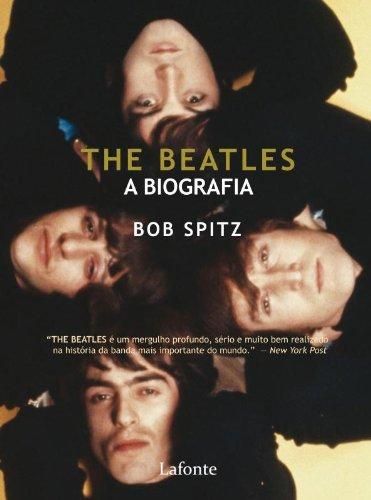 The Beatles, A Biografias E Memorias (Em Portuguese do Brasil)