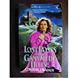 Lost Roses of Ganymede House, Constance Walker, 0821727125