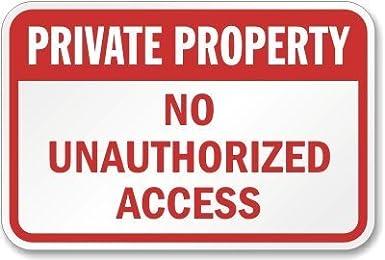 Amazon.com: Señal de acceso no autorizado de propiedad ...