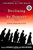 img - for Declining by Degrees: Higher Education at Risk book / textbook / text book