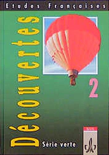 Etudes Françaises - Découvertes 2: Etudes Francaises, Decouvertes, Serie verte, Bd.2, Schülerbuch