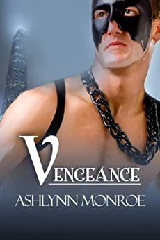 Vengeance (The Vengeance Series Book 1) by [Monroe, Ashlynn]