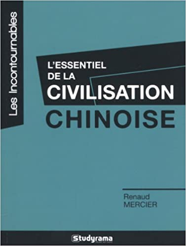 Téléchargement L'essentiel de la civilisation chinoise epub pdf