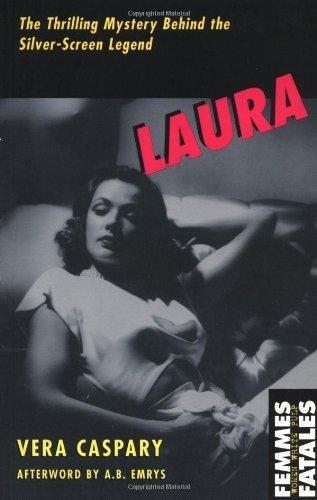Read Online By Vera Caspary Laura (Femmes Fatales) (1st Feminist Press Ed) pdf epub