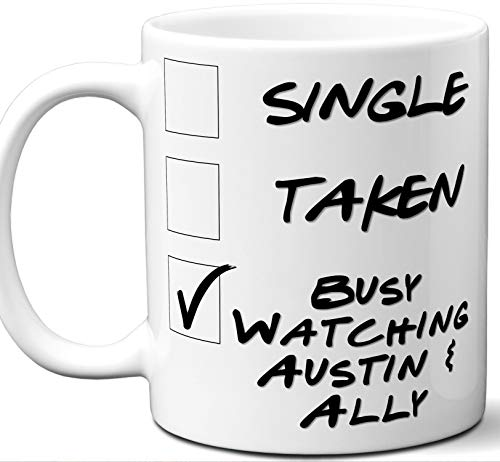 Watch Allies Ladies (Austin & Ally Gift for Fans, Lovers. Funny Parody TV Show Mug. Single, Taken, Busy Watching. Poster, Men, Memorabilia, Women, Birthday, Christmas, Father's Day, Mother's Day.)