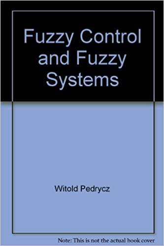 Download Fuzzy Control and Fuzzy Systems (Control Theory and Applications Research Studies Series) PDF