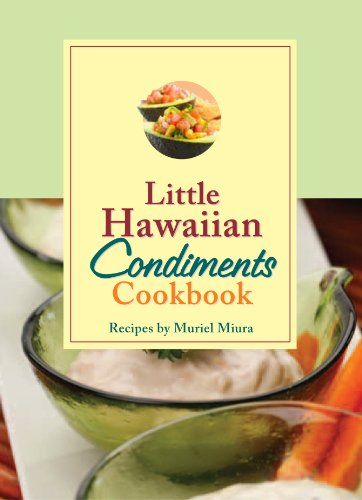 Little Hawaiian Condiments Cookbook by Miura Muriel