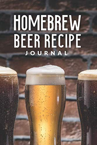 Homebrew Beer Recipe Journal: Customized Home Brewers Log Book ; Essential Home Brewing Kit ; Home Brew Beer Recipe Notebook ; Blank Homebrew Books ; ... Blank Recipe Journal For Craft Beer Brewer