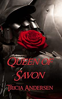 Queen of Savon by [Andersen, Tricia]