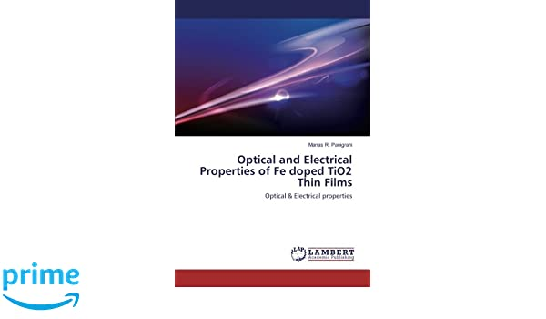 Optical and Electrical Properties of Fe doped TiO2 Thin Films
