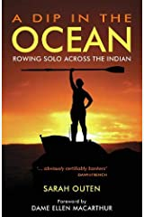 A Dip in the Ocean: Rowing Solo Across the Indian Paperback