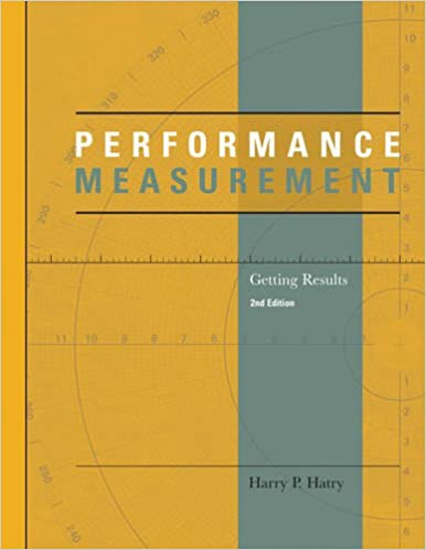 Performance measurement getting results urban institute press performance measurement getting results urban institute press harry p hatry 9780877667346 amazon books fandeluxe Choice Image