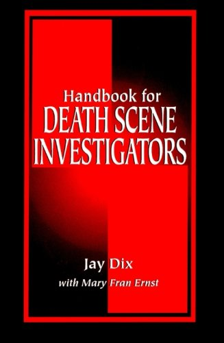 Handbook for Death Scene Investigators