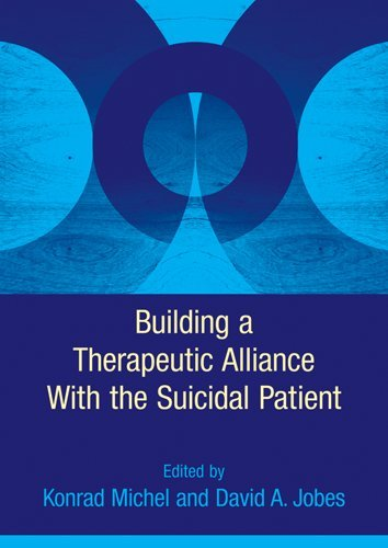 Building a Therapeutic Alliance With the Suicidal Patient pdf