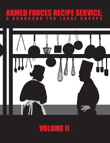 Armed Forces Recipe Service: A Cookbook for Large Groups (Volume 2) by Department of Defense - Armed Forces Books Edition