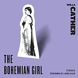The Bohemian Girl: Stories Audiobook