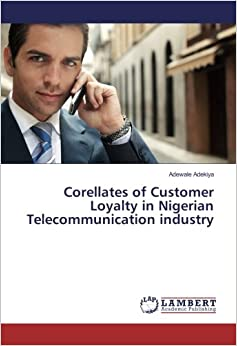 Corellates of Customer Loyalty in Nigerian Telecommunication industry