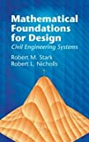 img - for Mathematical Foundations for Design: Civil Engineering Systems (Dover Civil and Mechanical Engineering) book / textbook / text book