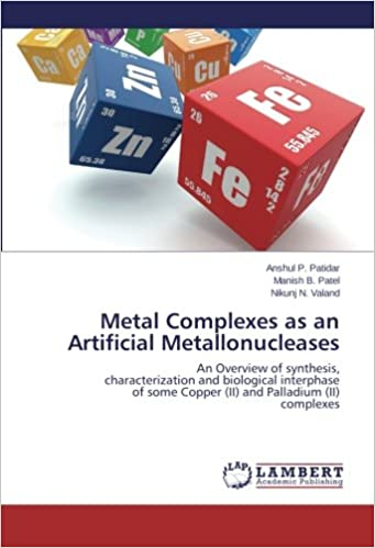 Book Metal Complexes as an Artificial Metallonucleases: An Overview of synthesis, characterization and biological interphase of some Copper (II) and Palladium (II) complexes