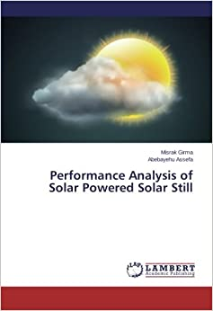 Book Performance Analysis of Solar Powered Solar Still