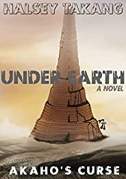 Under Earth: Akaho's c