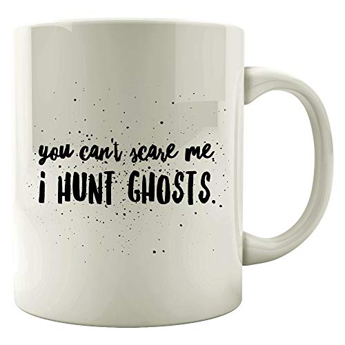 Ghost Hunters Colored Mugs - You Can't Scare Me, I Hunt - Halloween Gift -