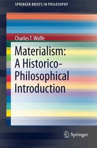 Materialism: A Historico-Philosophical Introduction (SpringerBriefs in Philosophy)
