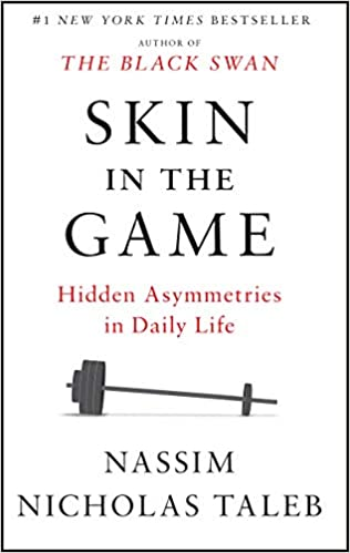 Skin in the Game: Hidden Asymmetries in Daily Life book cover