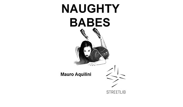 Naughty Babes (Italian Edition) - Kindle edition by Mauro