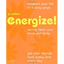 Energize: Spring clean your mind and body