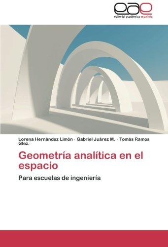 Descargar Libro Geometria Analitica En El Espacio Hernandez Limon Lorena