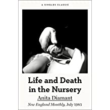 Life and Death in the Nursery (Singles Classic)