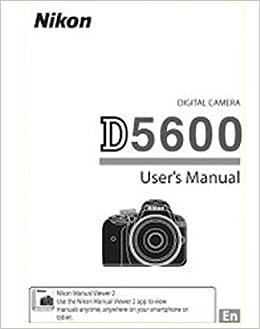 Qu Nikon D5600 Users Guide – Meta Morphoz