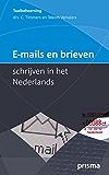 E-mails en brieven schrijven in het Nederlands (Prisma Taalbeheersing)