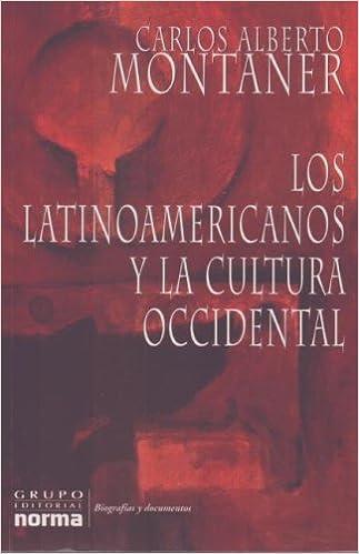 Los Latinoamericanos Y LA Cultura Occidental / Latin ...