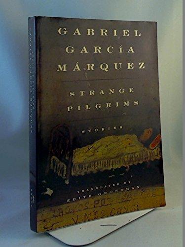 Strange Pilgrims - STRANGE PILGRIMS. Twelve Stories.