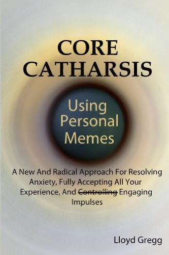 Get PDF Core Catharsis Using Personal Memes