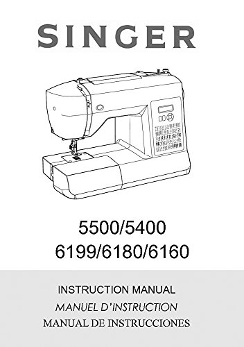 Singer 5500-5400-6160-6180-6199 Sewing Machine/Embroidery/Serger Owners Manual - Sewing Manual