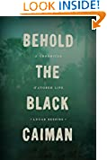 #5: Behold the Black Caiman: A Chronicle of Ayoreo Life