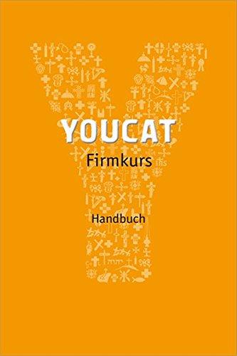 YOUCAT Firmkurs Handbuch