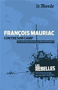 François Mauriac contre son camp par Merryl Moneghetti